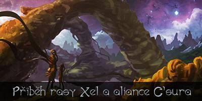 Příběh rasy Xel a aliance C'sura